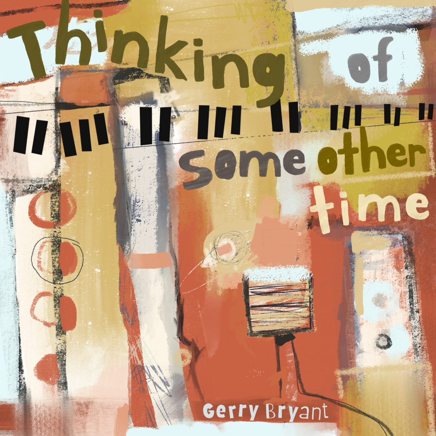 Thinking of Some Other Time CD cover